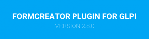 Formcreator plugin version 2.8.0