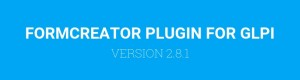 FORMCREATOR PLUGIN VERSION 2.8.1