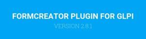 FORMCREATOR PLUGIN VERSION 2.8.1