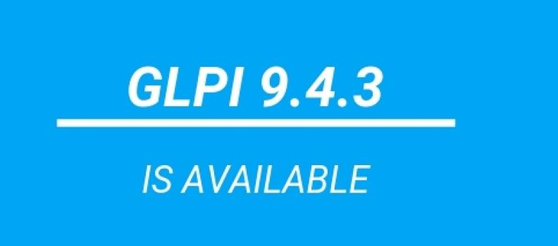GLPI 9.4.3 est disponible.