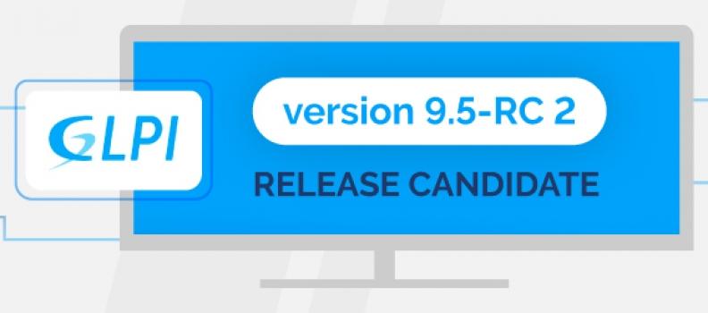 RC2 POUR GLPI 9.5