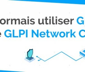 LA VERSION 9.5 EST MAINTENANT DISPONIBLE SUR GLPI CLOUD!