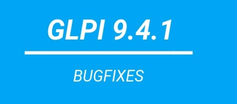 GLPI 9.4.1 est disponible.