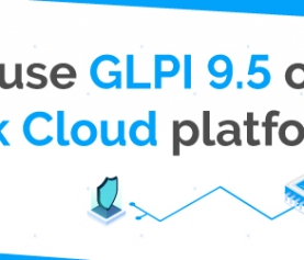 VERSION 9.5 IS NOW AVAILABLE ON GLPI CLOUD!